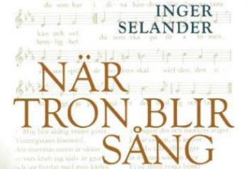 När Tron Blir Sång - Om Psalm I Text Och Ton
