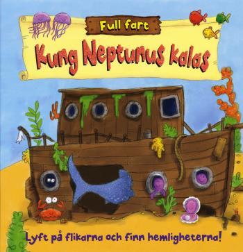 Kung Neptunus Kalas - Lyft På Flikarna Och Finn Hemligheterna