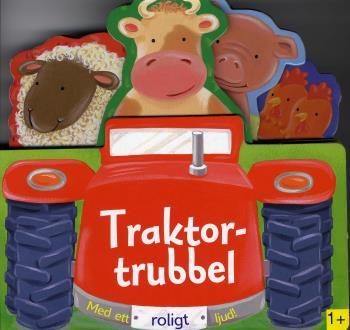 Traktortrubbel - Med Ett Roligt Ljud