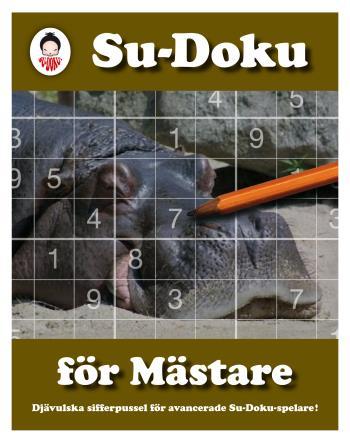 Su-doku För Mästare - Djävulska Sifferpussel För Avancerade Su-doku-spelare