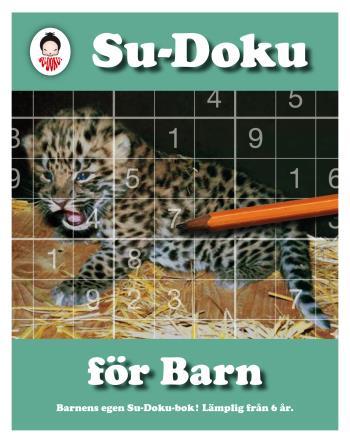 Su-doku För Barn - Barnens Egen Su-doku-bok!