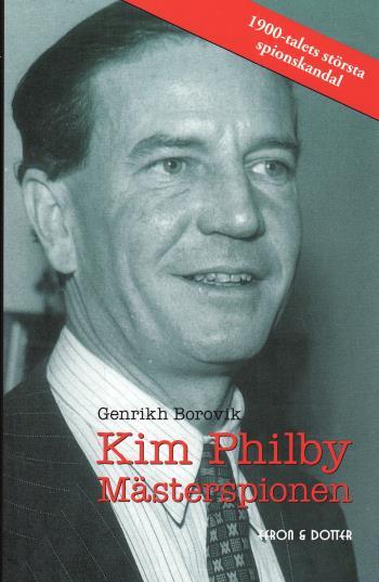Kim Philby - Mästerspionen