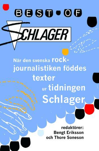 Best Of Schlager - När Den Svenska Rockjournalistiken Föddes - Texter Ur Ti