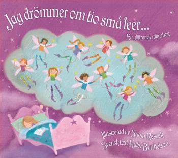 Jag Drömmer Om Tio Små Feer - En Glittrande Räknebok