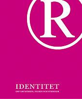 Identitet - Om Varumärken, Tecken Och Symboler