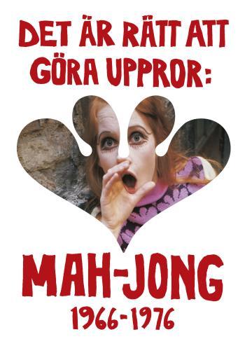 Det Är Rätt Att Göra Uppror - Mah-jong 1966-1976