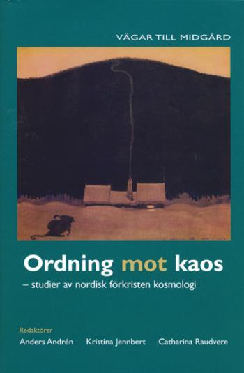 Ordning Mot Kaos - Studier Av Nordisk Förkristen Kosmologi