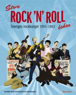 Stora Rock 'n' Roll-boken - Sveriges Rockkungar 1955-1963