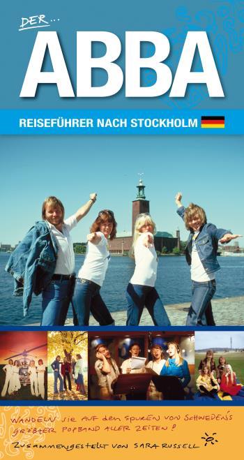 Der Abba Reiseführer Nach Stockholm