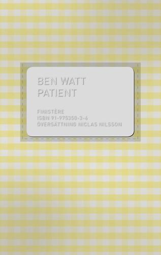 Patient - Den Sanna Berättelsen Om En Ovanlig Sjukdom