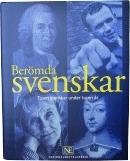 Berömda Svenskar - Tusen Svenskar Under Tusen År