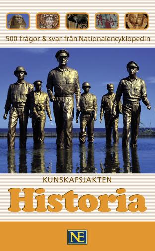 Kunskapsjakten. Historia - 500 Frågor & Svar Från Nationalencyklopedin