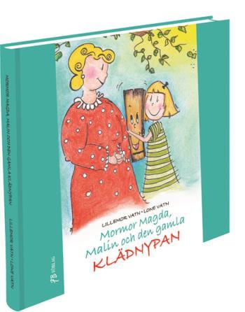 Mormor Magda, Malin Och Den Gamla Klädnypan