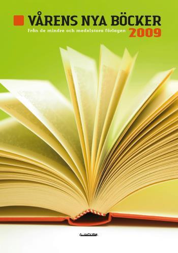 Vårens Nya Böcker Från De Mindre Och Medelstora Förlagen 2009