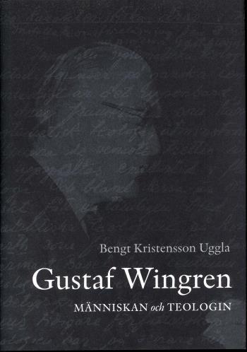 Gustaf Wingren - Människan Och Teologin