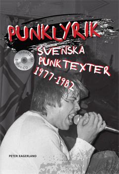 Punklyrik - Svenska Punktexter 1977-1982