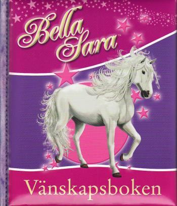 Bella Sara Vänskapsboken