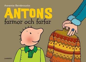 Antons Farmor Och Farfar