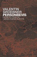 Personbevis - Passets Födelse I Medeltidens Europa