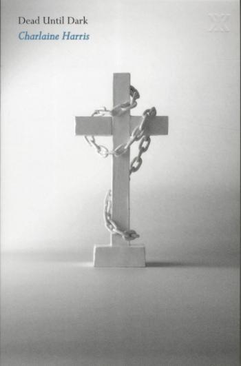 Dead Until Dark - A True Blood Novel