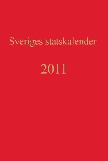 Sveriges Statskalender. Årg. 199 (2011)