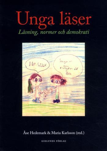 Unga Läser - Läsning, Normer Och Demokrati