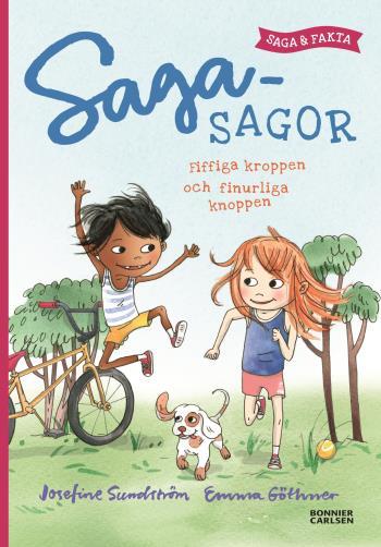 Fiffiga Kroppen Och Finurliga Knoppen - Saga Och Fakta