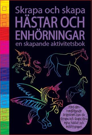 Hästar Och Enhörningar - En Skapande Aktivitetsbok