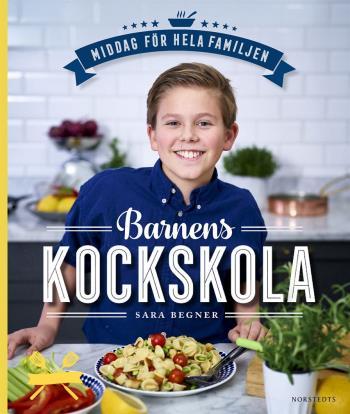 Barnens Kockskola - Middag För Hela Familjen