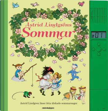 Astrid Lindgrens Sommar - Astrid Lindgren Läser Åtta Älskade Sommarsagor