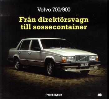 Volvo 700/900 - Från Direktörsvagn Till Sossecontainer