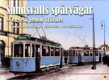 Sundsvalls Spårvägar - En Resa Genom Träriket