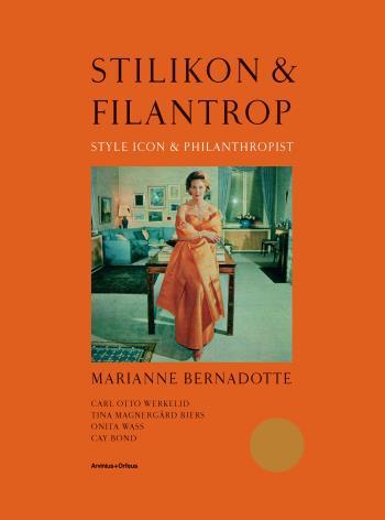 Stilikon & Filantrop - Marianne Bernadotte