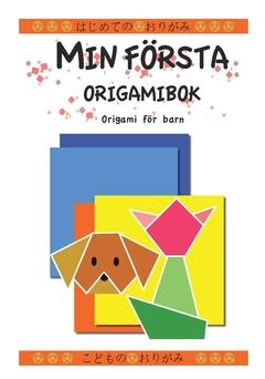 Min Första Origamibok - Origami För Barn
