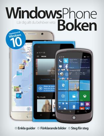 Windows Phone 10 - Lär Dig Allt Du Behöver Veta