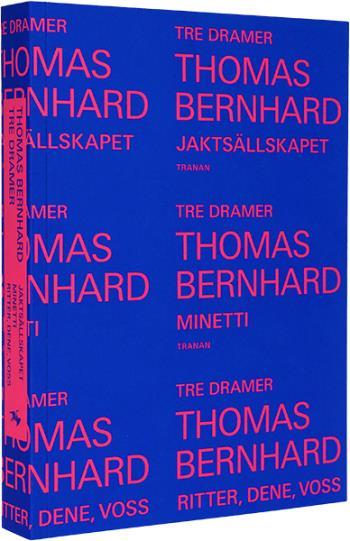 Tre Dramer - Jaktsällskapet ; Minetti ; Ritter, Dene, Voss