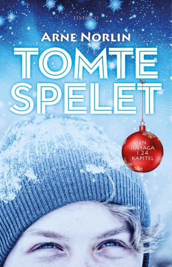 Tomtespelet - En Julsaga I 24 Kapitel