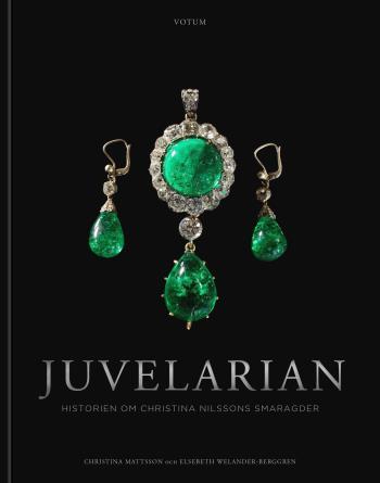 Juvelarian - Historien Om Christina Nilssons Smaragder