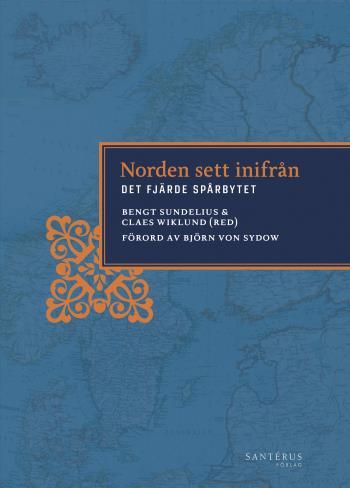 Norden Sett Inifrån - Det Fjärde Spårbytet