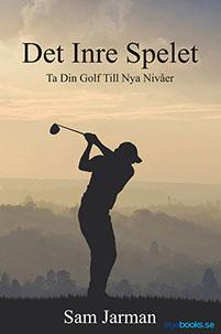 Det Inre Spelet - Ta Din Golf Till Nya Nivåer