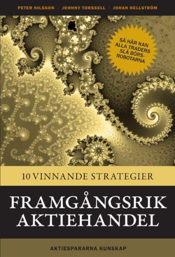 Framgångsrik Aktiehandel - 10 Vinnande Strategier