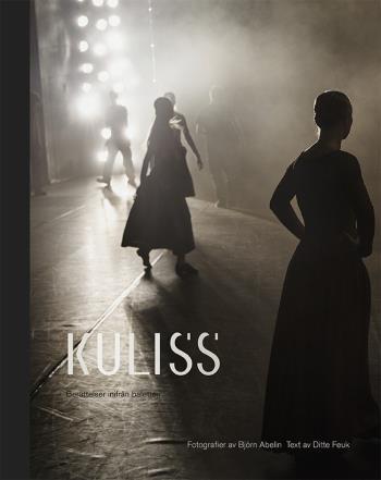 Kuliss - Berättelser Inifrån Baletten