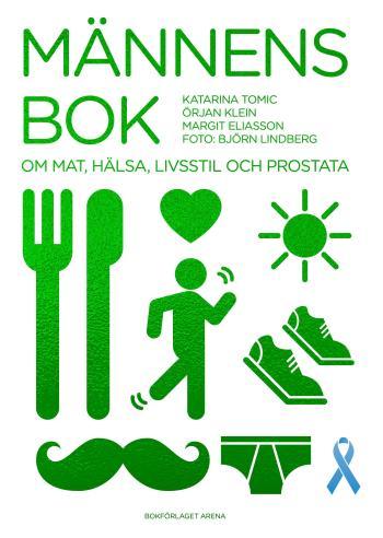 Männens Bok - Om Mat, Hälsa, Livsstil Och Prostata