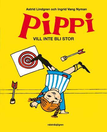 Pippi Vill Inte Bli Stor