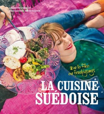 La Cuisine Suédoise - De La Fika Au Fredagsmys