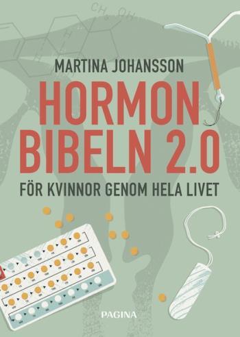 Hormonbibeln 2,0 - För Kvinnor Genom Hela Livet
