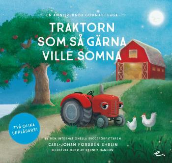 Traktorn Som Så Gärna Ville Somna - En Annorlunda Godnattsaga