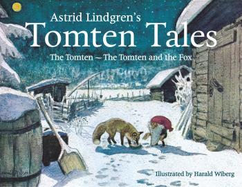 Tomten Tales- The Tomten And The Tomten And The Fox