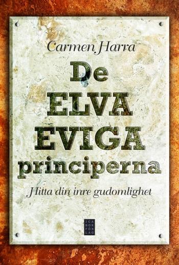 De Elva Eviga Principerna - Hitta Din Inre Gudomlighet
