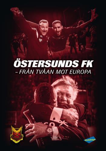 Östersunds Fk - Från Tvåan Mot Europa